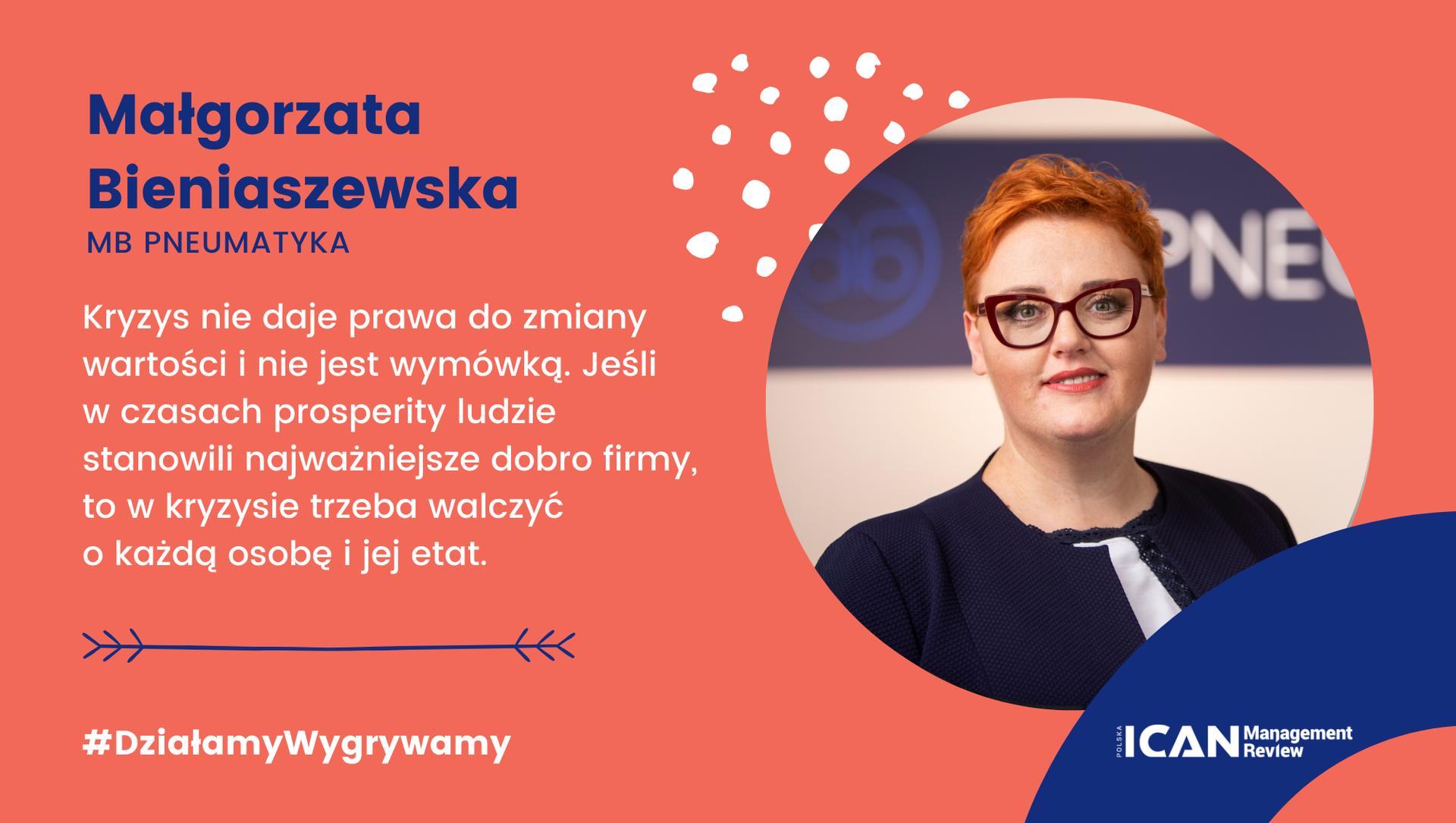 Małgorzata Bieniaszewska:<strong></strong>Dzisiaj silny znaczy zwinny. Teraz jest najlepszy czas na działanie