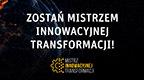 Zostań Mistrzem Innowacyjnej Transformacji