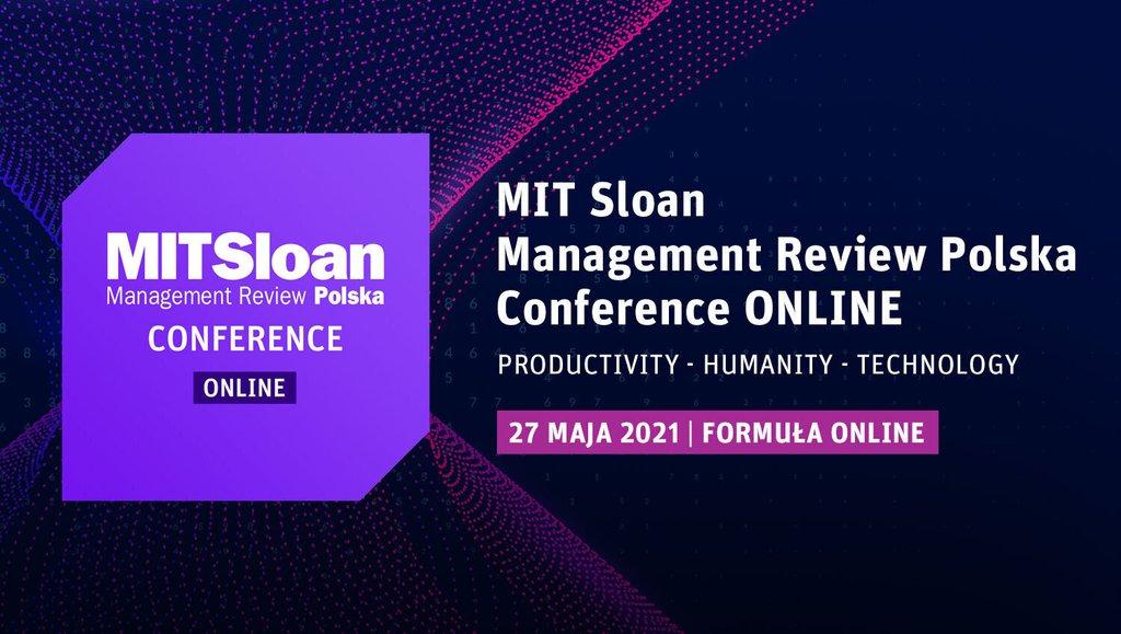 Jak rozwój nowoczesnych technologii wpływa na człowieka ibiznes? Konferencja MIT Sloan Management Review Polska pod hasłem Productivity – Humanity – Technology