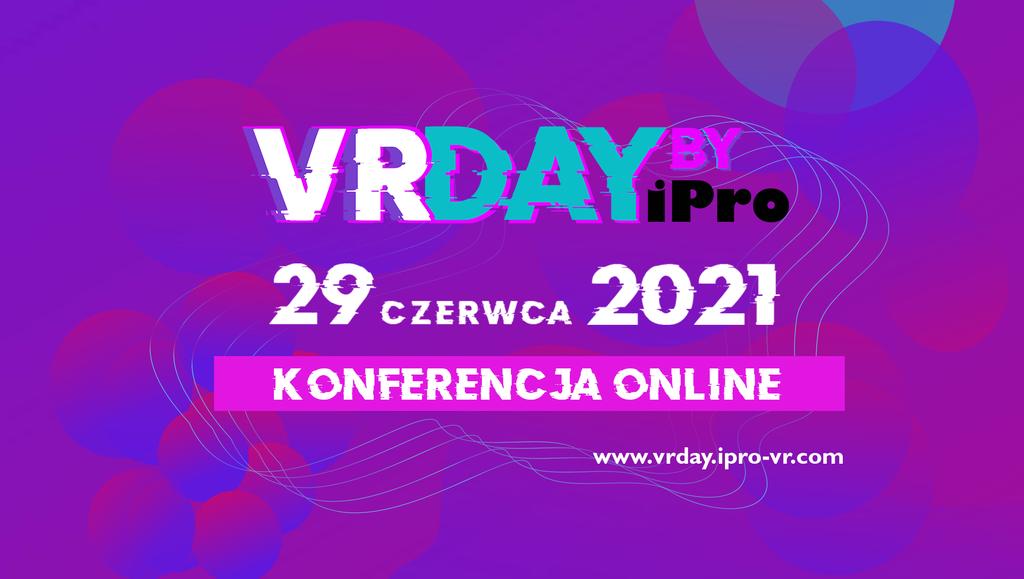 VRDay: jedyna wPolsce konferencja poświęcona Virtual Reality