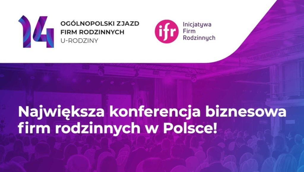 14. Ogólnopolski Zjazd Firm Rodzinnych