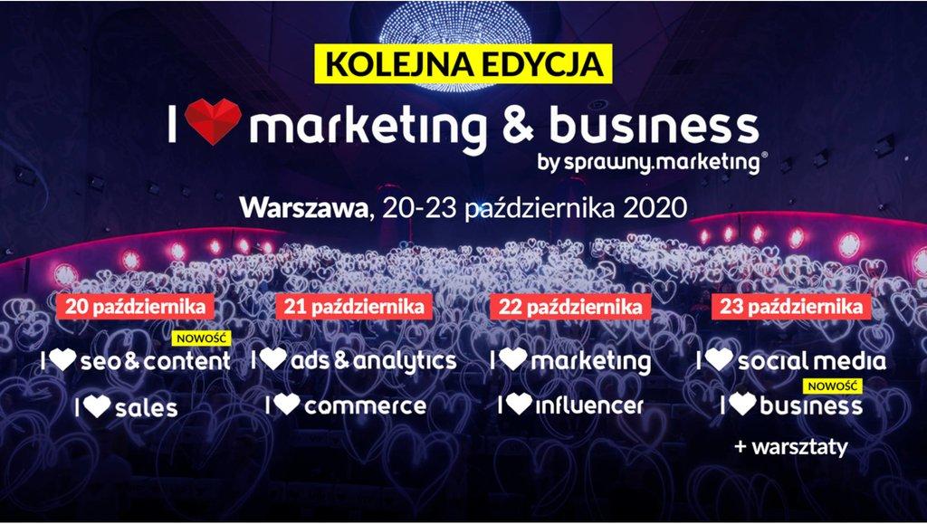 I❤ marketing & business - największa konferencja marketingowa wPolsce