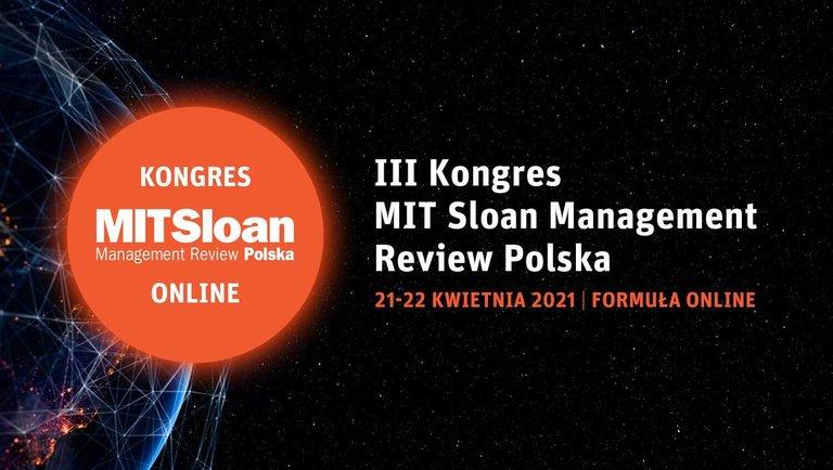 Kolejna edycja Kongresu MIT Sloan Management Review Polska: rozmawiamy otechnologiach językiem biznesu