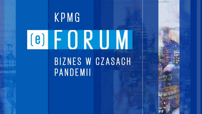 KPMG (e)Forum | Biznes wczasach pandemii