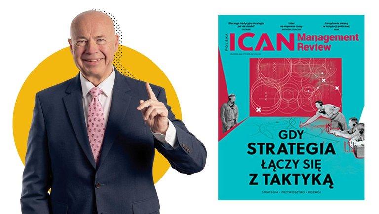 """Gdy STRATEGIA łączy się zTAKTYKĄ – nowy numer """"ICAN Management Review"""""""