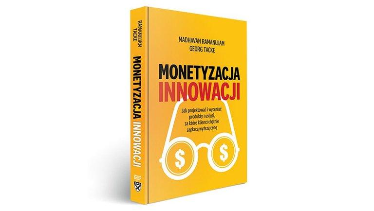 Jak zarabiać na innowacjach?