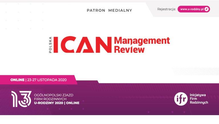 ICAN Management Review patronem medialnym Zjazdu Firm Rodzinnych | online [23-27.11.2020]