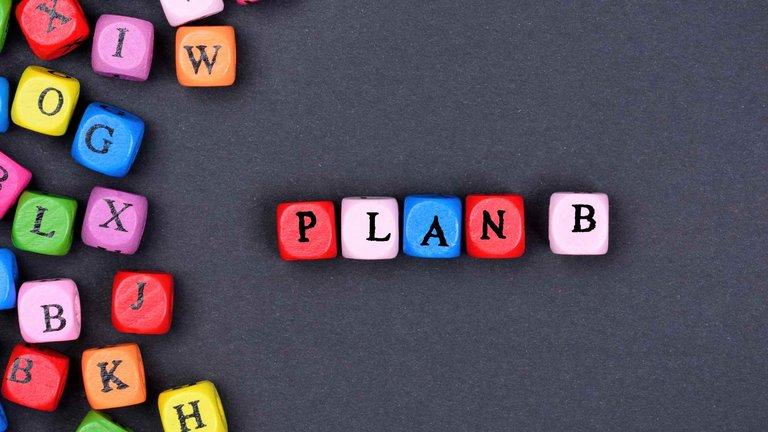 Warto mieć wzanadrzu plan B