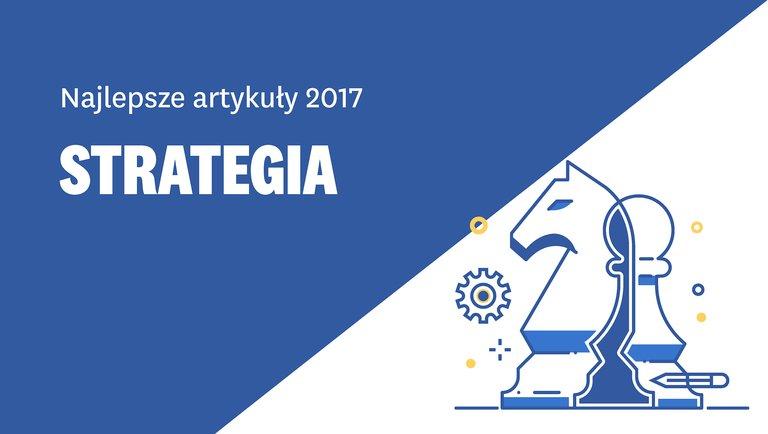 Najlepsze artykuły ostrategii 2017