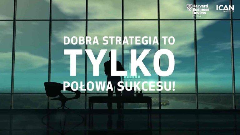 Dobra strategia to tylko połowa sukcesu