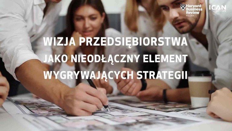 Wizja przedsiębiorstwa jako nieodłączny element wygrywających strategii