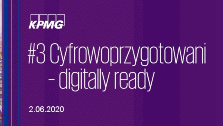 KPMG (e)Forum | Biznes wczasach pandemii #3 Cyfrowoprzygotowani – digitally ready 2 czerwca 2020